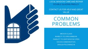 Double Glazing Paisley – Local Window Care and Repair